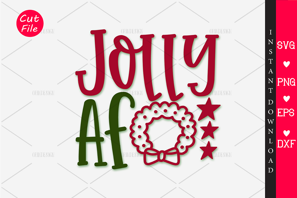 Download Free Jolly Af Svg Grafico Por Orindesign Creative Fabrica for Cricut Explore, Silhouette and other cutting machines.
