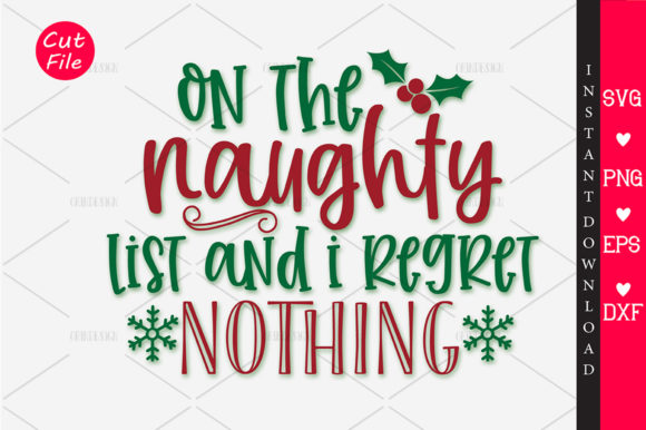 Download Free On The Naughty List Svg Graphic By Orindesign Creative Fabrica for Cricut Explore, Silhouette and other cutting machines.