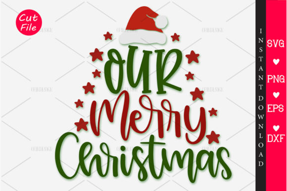 Our Merry Christmas Svg Svg Graphic By Orindesign Creative Fabrica