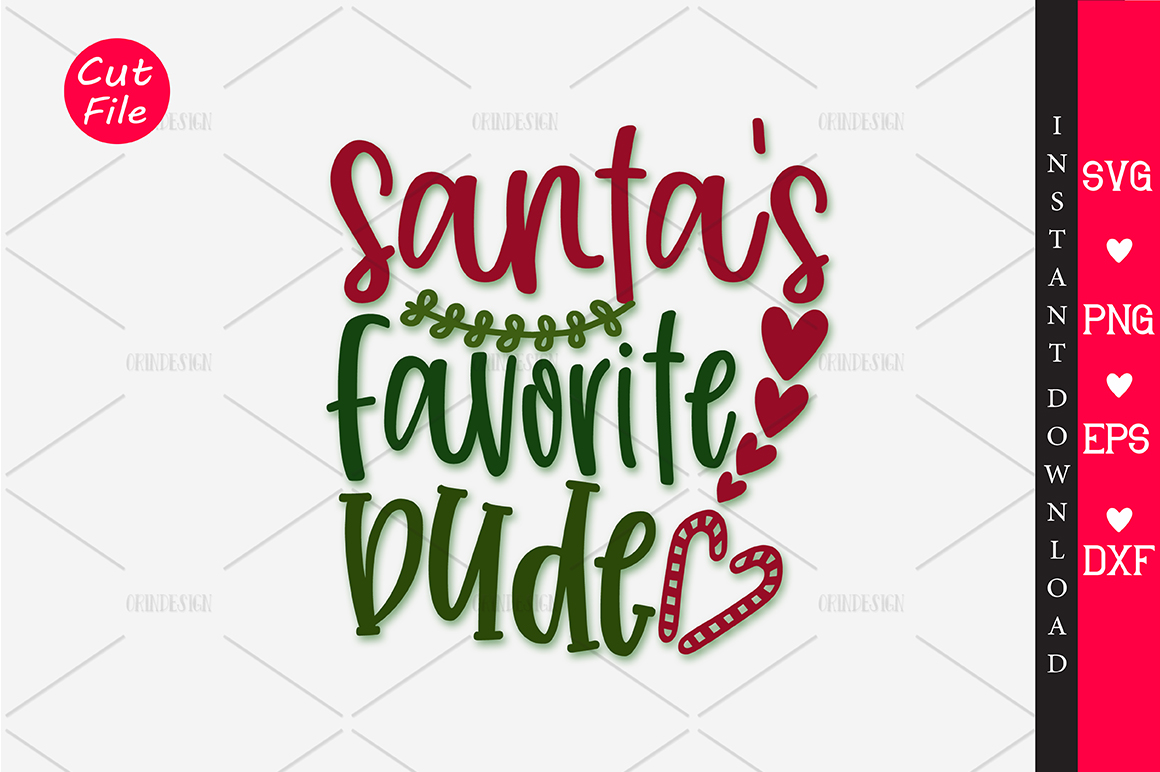 Download Free Santas Favorite Dude Svg Graphic By Orindesign Creative Fabrica for Cricut Explore, Silhouette and other cutting machines.
