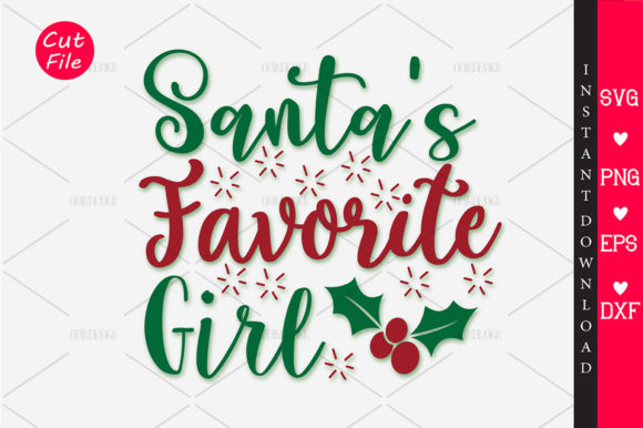 Download Free Santas Favorite Girl Svg Graphic By Orindesign Creative Fabrica for Cricut Explore, Silhouette and other cutting machines.