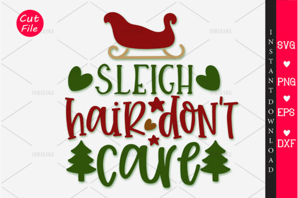 Print on Demand: Sleigh Hair Don't Care Grafik Plotterdateien von OrinDesign