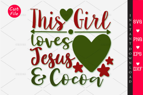 Download Free This Girl Loves Jesus And Cocoa Svg Graphic By Orindesign for Cricut Explore, Silhouette and other cutting machines.