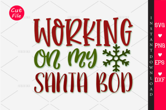 Print on Demand: WORKING on MY SANTA BOD SVG Graphic Crafts By OrinDesign