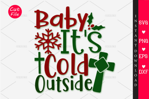 Download Free Baby It S Cold Outside Svg Graphic By Orindesign Creative Fabrica for Cricut Explore, Silhouette and other cutting machines.