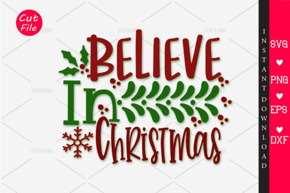Download Free Believe In Christmas Svg Graphic By Orindesign Creative Fabrica for Cricut Explore, Silhouette and other cutting machines.