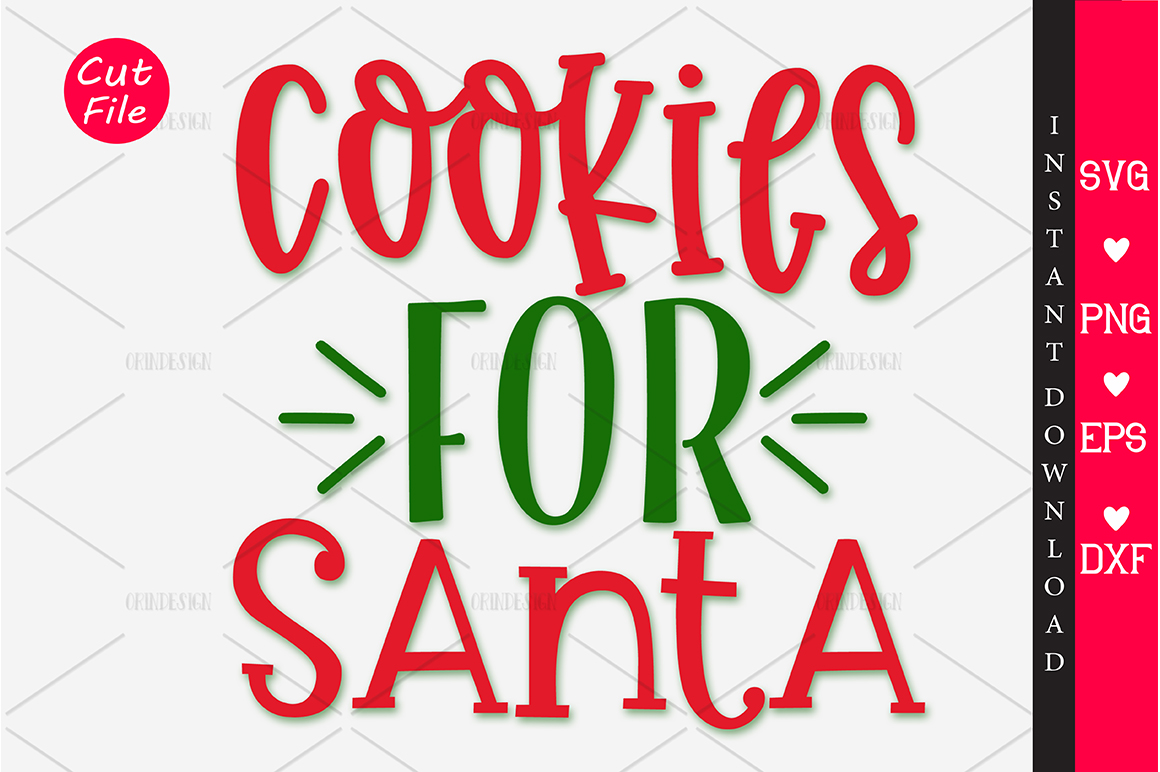 Download Free Cookies For Santa Graphic By Orindesign Creative Fabrica for Cricut Explore, Silhouette and other cutting machines.
