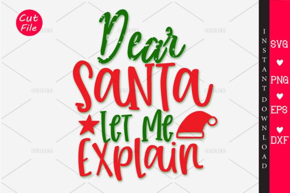 Print on Demand: Dear Santa Let Me Explain SVG Graphic Crafts By OrinDesign