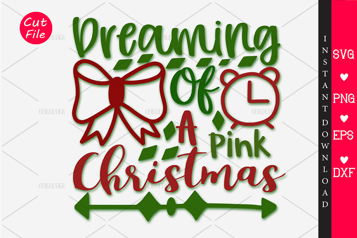 Download Free Dreaming Of A Pink Christmas Svg Creative Fabrica for Cricut Explore, Silhouette and other cutting machines.