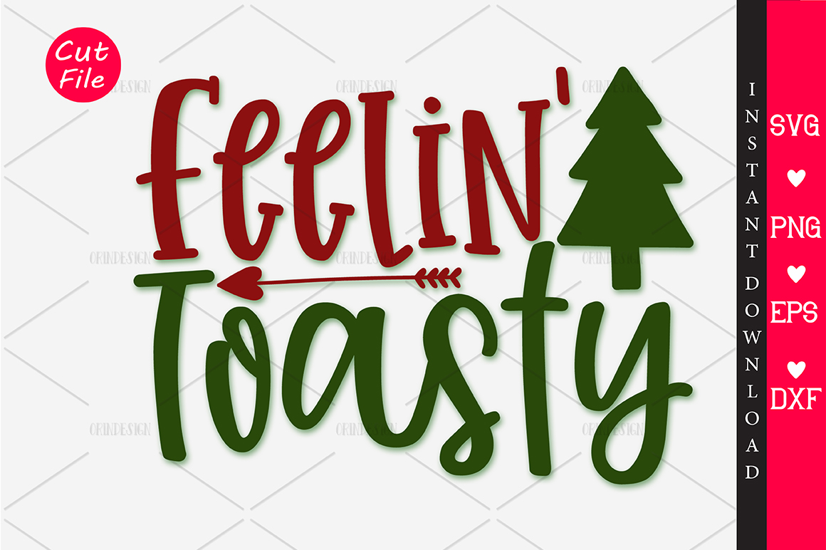 Download Free Feelin Toasty Svg Graphic By Orindesign Creative Fabrica for Cricut Explore, Silhouette and other cutting machines.