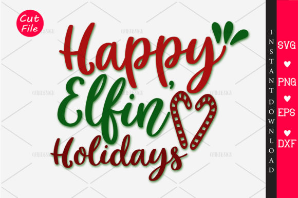 Download Free Happy Elfin Holidays Svg Graphic By Orindesign Creative Fabrica SVG Cut Files