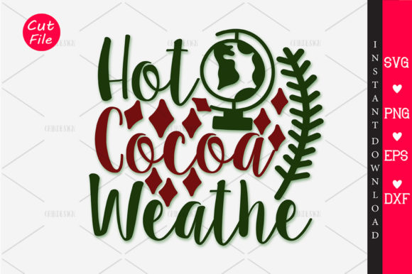 Download Free Hot Cocoa Weather Svg Graphic By Orindesign Creative Fabrica for Cricut Explore, Silhouette and other cutting machines.