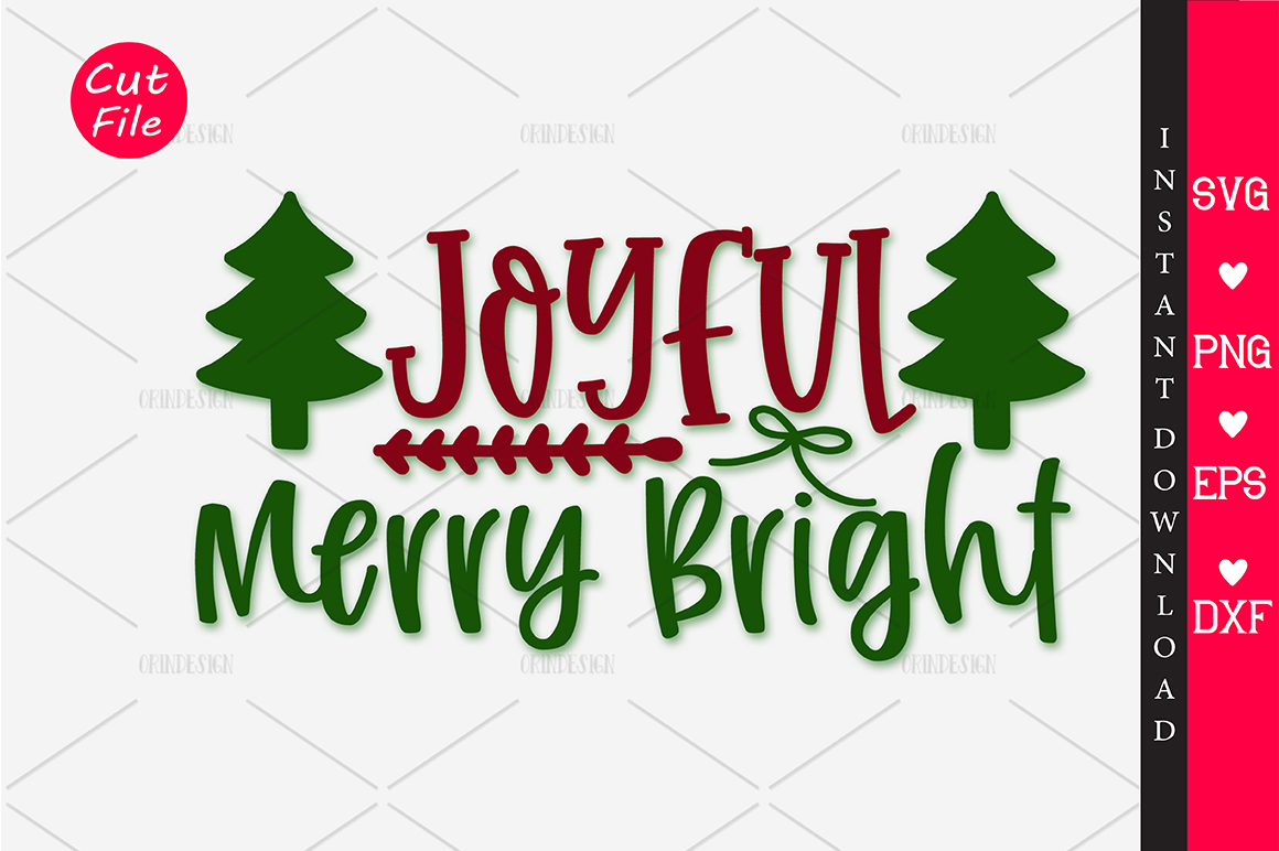 Download Free Joyful Merry Bright Svg Graphic By Orindesign Creative Fabrica for Cricut Explore, Silhouette and other cutting machines.
