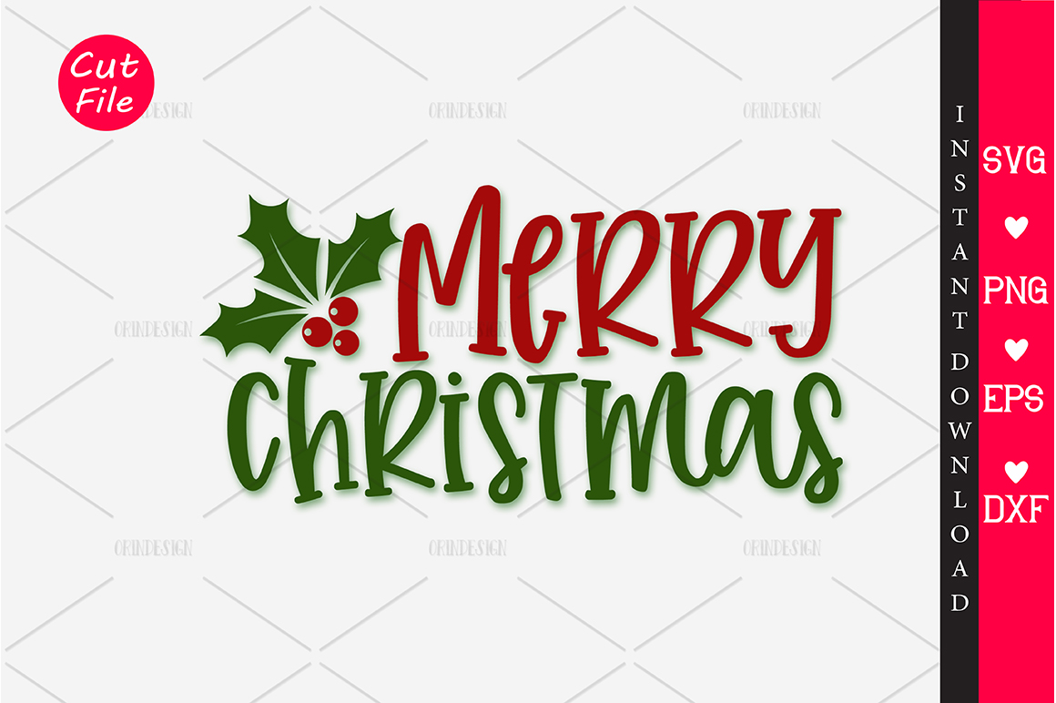 Download Free Merry Christmas Svg Graphic By Orindesign Creative Fabrica for Cricut Explore, Silhouette and other cutting machines.