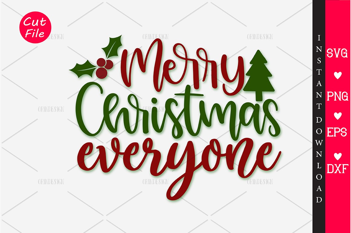Download Free Merry Christmas Everyone Svg Graphic By Orindesign Creative for Cricut Explore, Silhouette and other cutting machines.