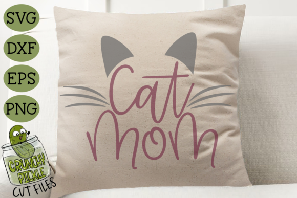 Cat Mom Graphic Crafts By Crunchy Pickle - Image 3
