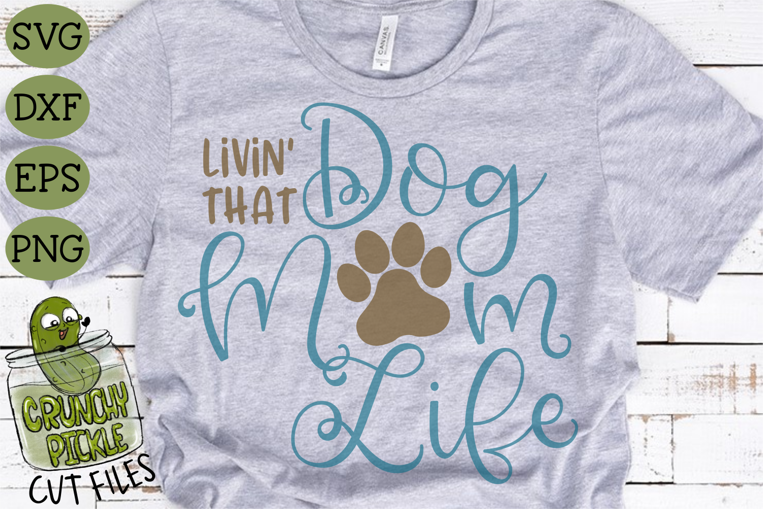 Download Free Livin That Dog Mom Life Graphic By Crunchy Pickle Creative for Cricut Explore, Silhouette and other cutting machines.