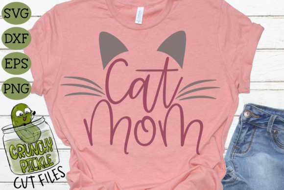Cat Mom Graphic Crafts By Crunchy Pickle - Image 4