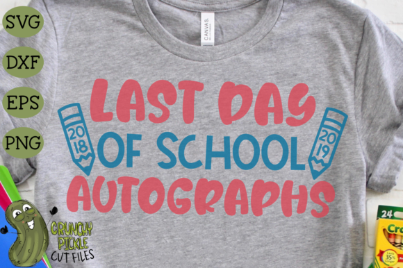 Last Day of School Autographs Graphic Crafts By Crunchy Pickle - Image 3
