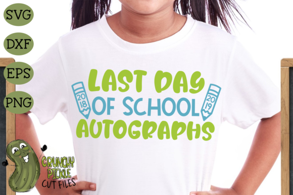 Last Day of School Autographs Graphic Crafts By Crunchy Pickle - Image 1