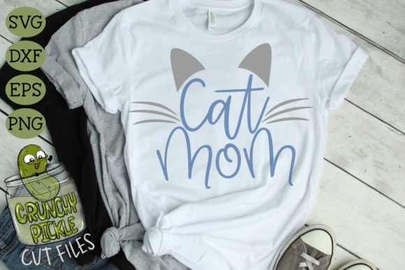 Cat Mom Graphic Crafts By Crunchy Pickle - Image 1