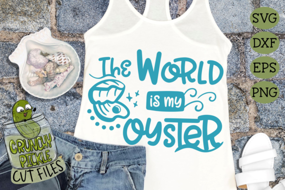The World is My Oyster Graphic Crafts By Crunchy Pickle