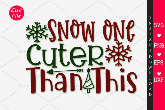 Print on Demand: Snow One Cuter Than This SVG Graphic Crafts By OrinDesign