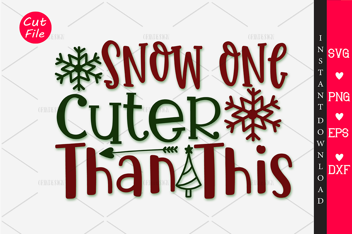 Download Free Snow One Cuter Than This Svg Graphic By Orindesign Creative for Cricut Explore, Silhouette and other cutting machines.