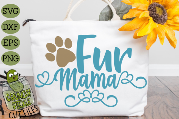 Fur Mama Dog Graphic Crafts By Crunchy Pickle