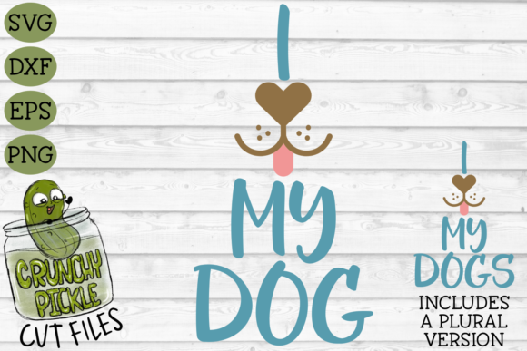 Download Free I Heart My Dog Graphic By Crunchy Pickle Creative Fabrica for Cricut Explore, Silhouette and other cutting machines.