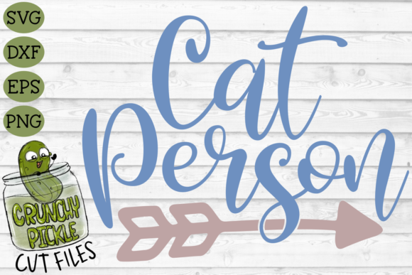 Cat Person Graphic Crafts By Crunchy Pickle - Image 2