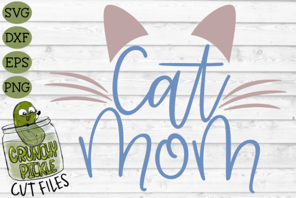 Cat Mom Graphic Crafts By Crunchy Pickle - Image 2