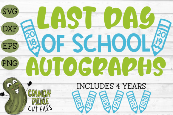 Last Day of School Autographs Graphic Crafts By Crunchy Pickle - Image 2