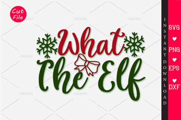 Download Free What The Elf Svg Graphic By Orindesign Creative Fabrica for Cricut Explore, Silhouette and other cutting machines.