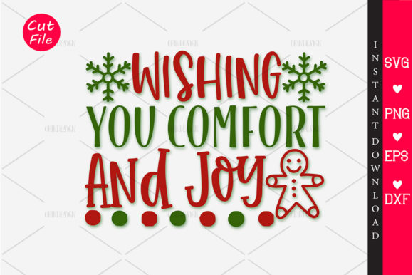 Download Free Wishing You Comfort And Joy Svg Graphic By Orindesign Creative for Cricut Explore, Silhouette and other cutting machines.