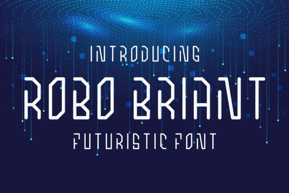Print on Demand: Robo Briant Display Font By fadhil figuree