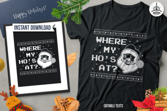 Where My Ho's at Graphic Print Templates By JeksonGraphics