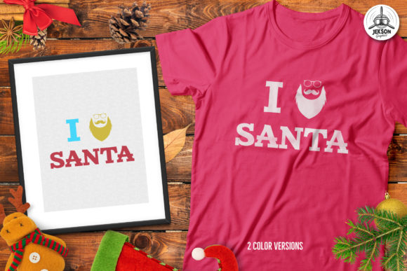 Christmas Love Santa T-Shirt Graphic Print Templates By JeksonGraphics