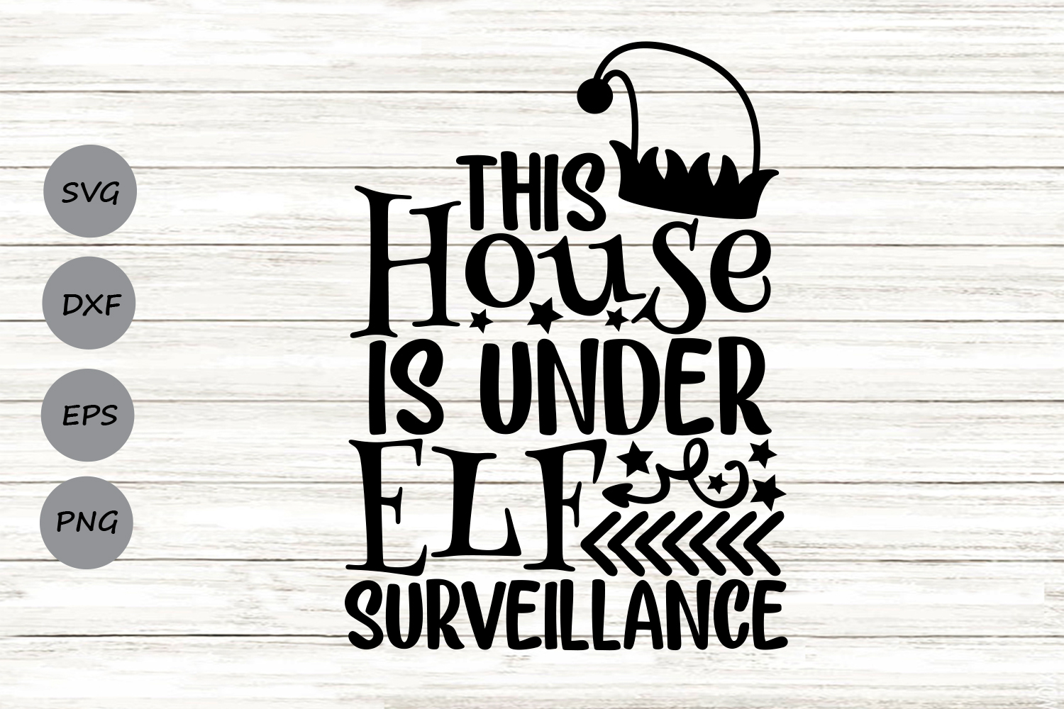Download Free This House Is Under Elf Surveillance Graphic By Cosmosfineart for Cricut Explore, Silhouette and other cutting machines.