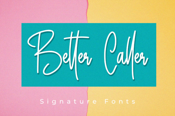 Print on Demand: Better Caller Script & Handwritten Font By aldedesign