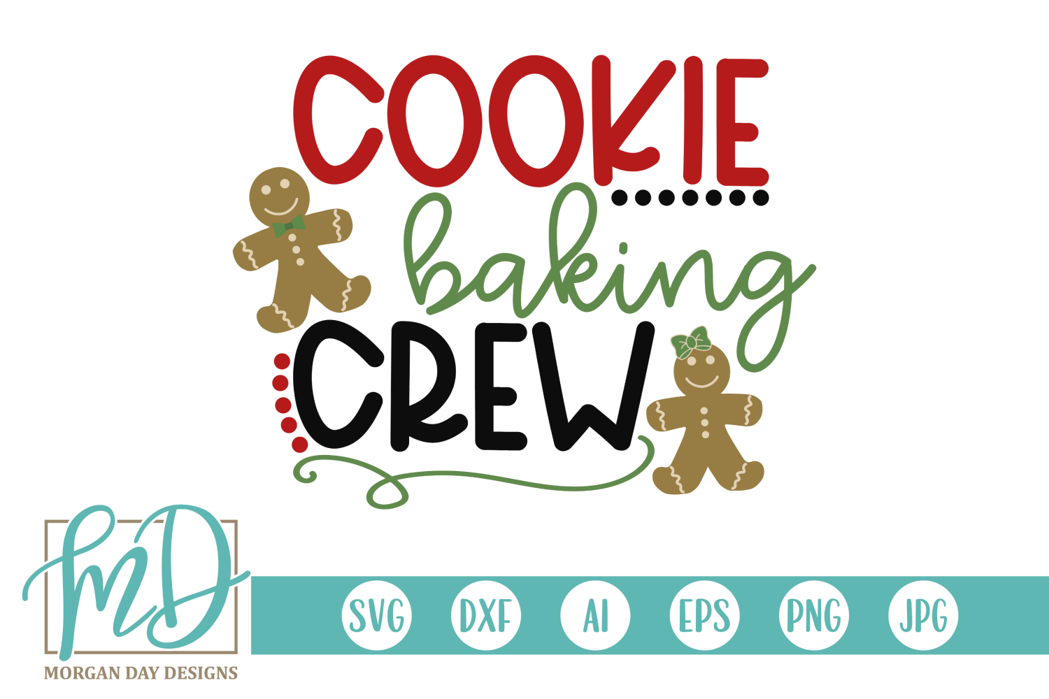 Download Free Cookie Baking Crew Graphic By Morgan Day Designs Creative Fabrica for Cricut Explore, Silhouette and other cutting machines.