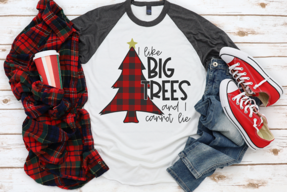 Print on Demand: I Like Big Trees and I Cannot Lie Graphic Crafts By Morgan Day Designs - Image 2