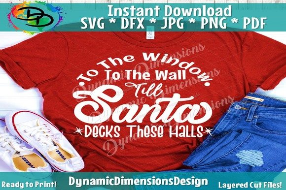 Download Free Till Santa Decks These Halls Graphic By Dynamicdimensions for Cricut Explore, Silhouette and other cutting machines.
