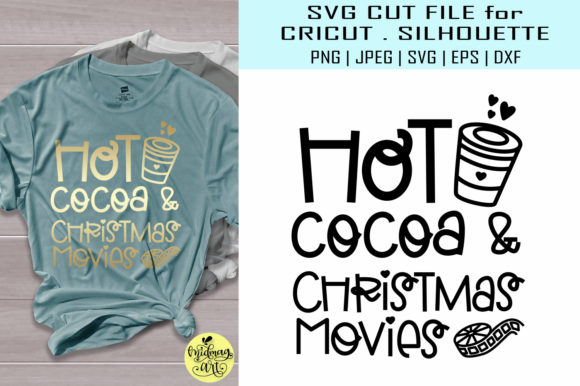 Download Free Hot Cocoa And Christmas Movies Graphic By Midmagart Creative for Cricut Explore, Silhouette and other cutting machines.