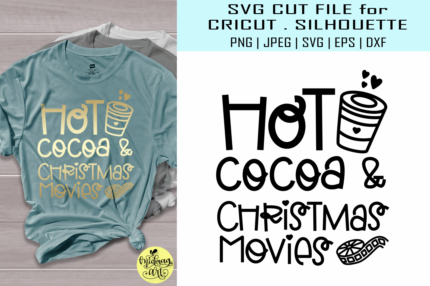 Download Free Hot Cocoa And Christmas Movies Grafico Por Midmagart Creative for Cricut Explore, Silhouette and other cutting machines.