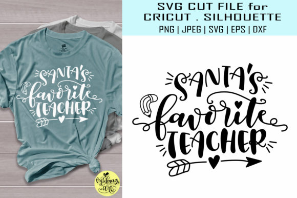 Download Free Santas Favorite Teacher Graphic By Midmagart Creative Fabrica for Cricut Explore, Silhouette and other cutting machines.