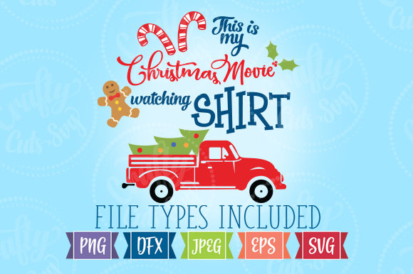 Christmas Movie Shirt Graphic Illustrations By Crafty Cuts SVG