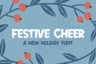 Download Free Festive Cheer Font By Salt Pepper Designs Creative Fabrica for Cricut Explore, Silhouette and other cutting machines.