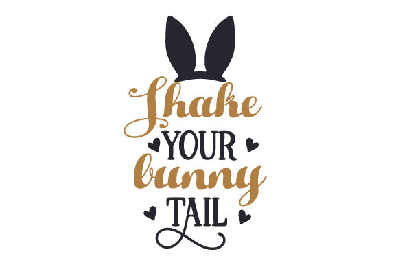 Download Free Shake Your Bunny Tail Svg Cut File By Creative Fabrica Crafts for Cricut Explore, Silhouette and other cutting machines.