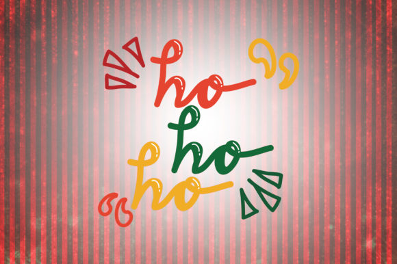 Download Free Ho Ho Ho Christmas Quotes Graphic By Wienscollection Creative for Cricut Explore, Silhouette and other cutting machines.